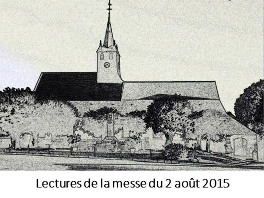 Lectures de la messe du 2 aout 2015